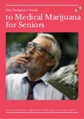 The complete guide to medical marijuana for seniors