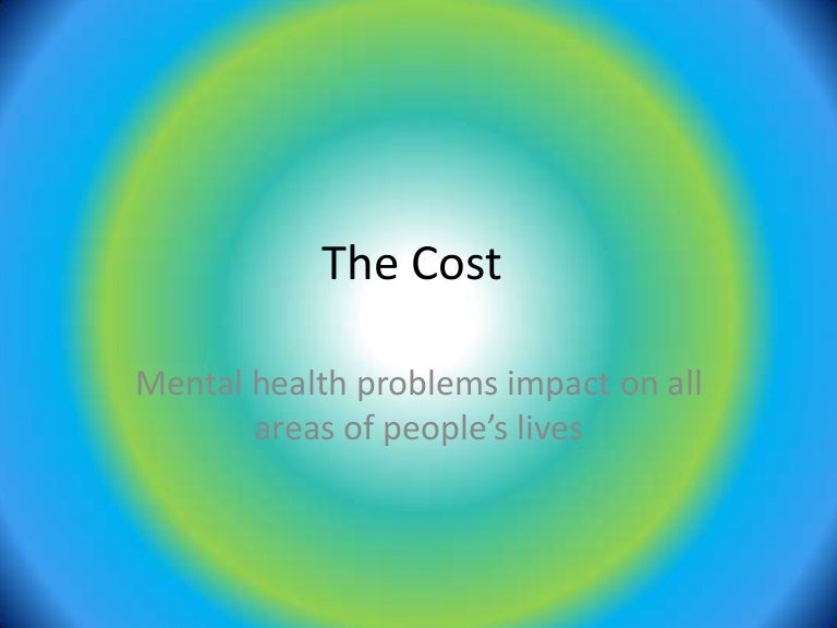 The Cost Of Mental Health