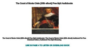The Count of Monte Cristo [With eBook] Free Mp3 Audiobooks