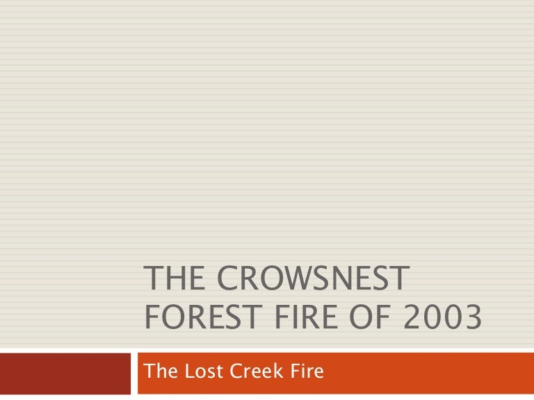 crows nest fire - photo #31
