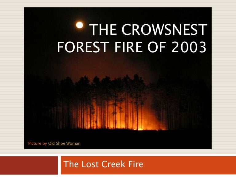 crows nest fire - photo #42