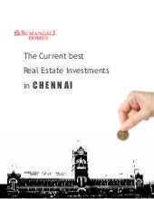 The Current Best Real Estate Investments in Chennai