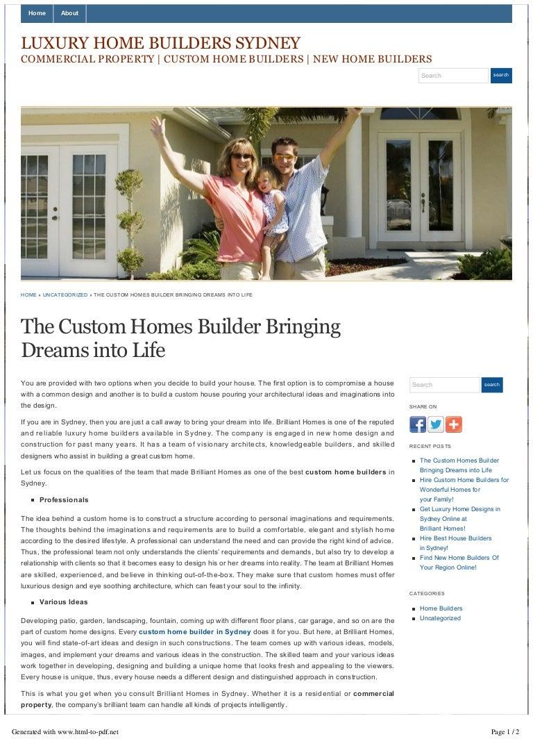 The custom homes builder bringing dreams into life