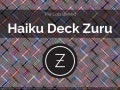 The Data Behind Haiku Deck Zuru