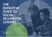 The Definitive Guide to Social Selling for Leaders