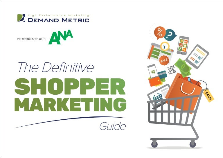 f6462353b5 The Definitive Shopper Marketing Guide