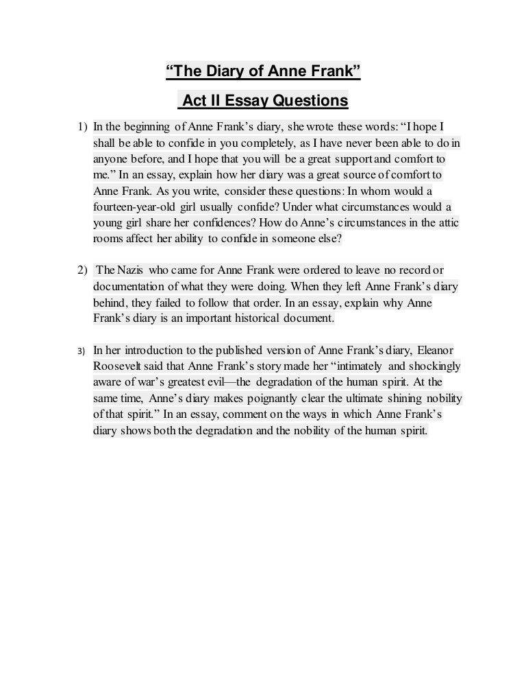 The diary of anne frank act ii essay questions