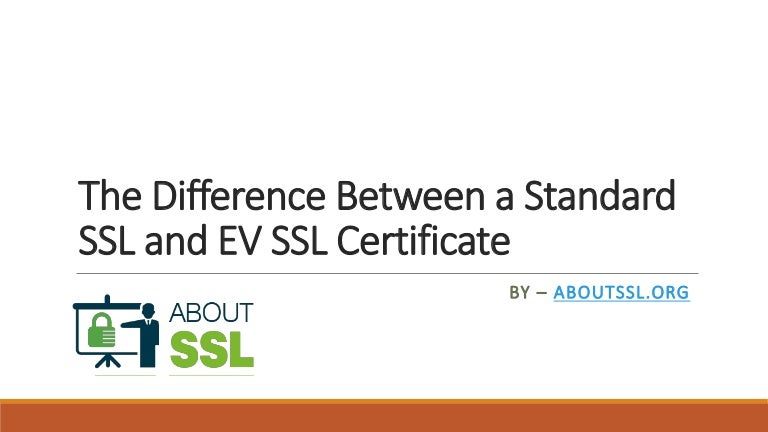 The Difference Between A Standard Ssl And Ev Ssl Certificate