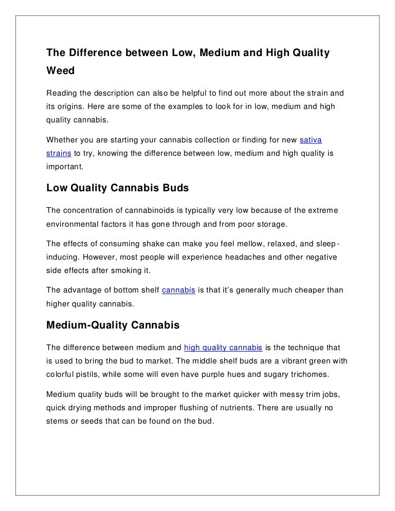 The Difference between Low, Medium and High Quality Weed