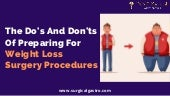 The do's and don'ts of preparing for weight loss surgery procedures (1)