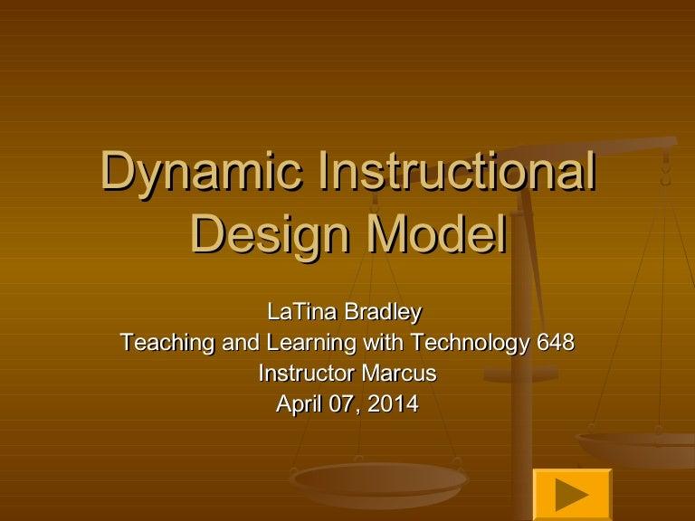 The Dynamic Instructional Design Model