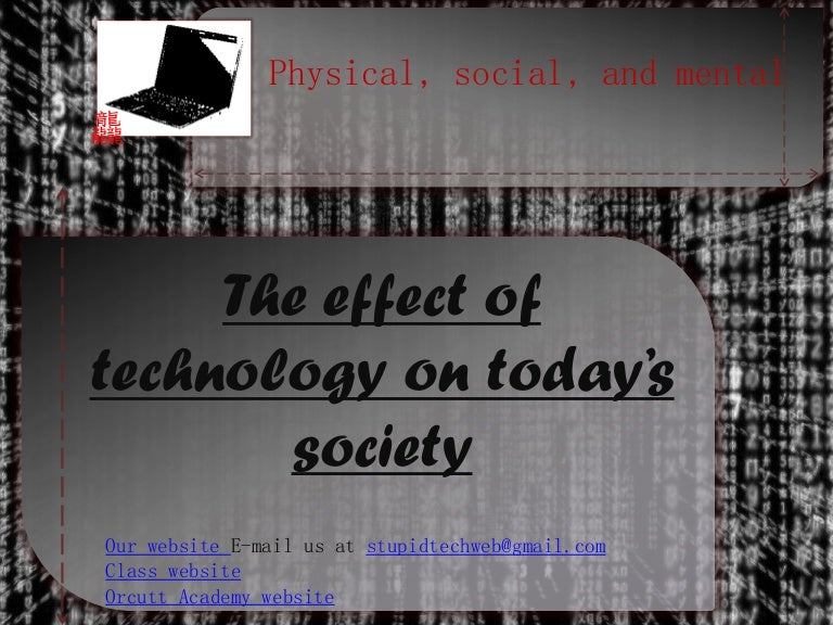 effects of technology in modern society