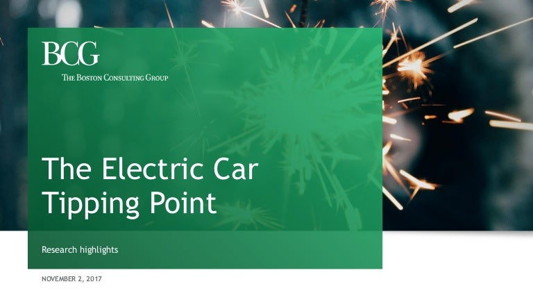 The Electric Car Tipping Point Boston Consulting Group