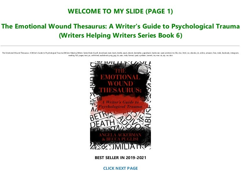 Free [READ] The Emotional Wound Thesaurus: A Writer's Guide to Psychological Trauma (Writers Helping Writers Series Book 6) Full Pages