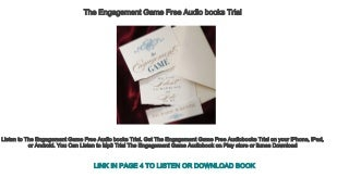 The Engagement Game Free Audio books Trial