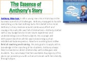 The essence of anthony's story| Anthony Morrison