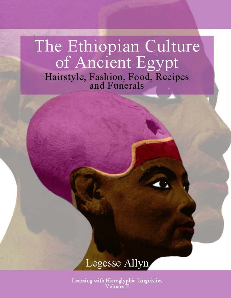 The Ethiopian Culture of Ancient Egypt: Hairstyle, Fashion