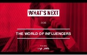 What's Next for The World of Influencers
