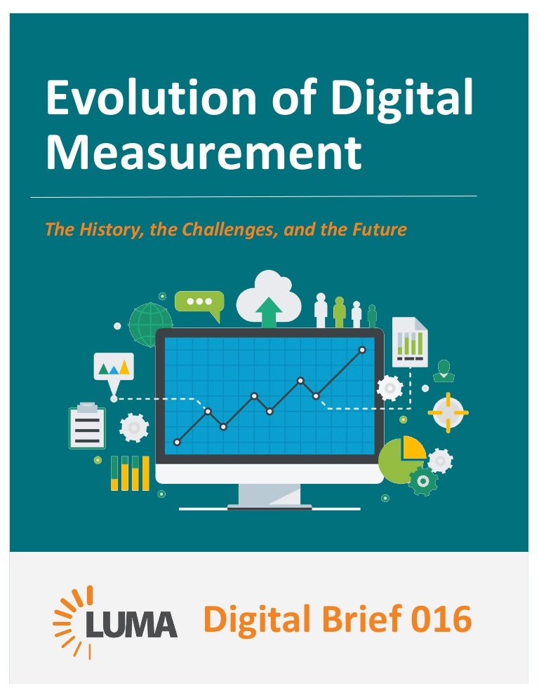 LUMA Digital Brief 016 The Evolution of Digital Measurement