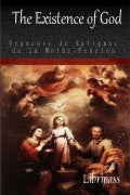 The Existence of God by Francois de Salignac de La Mothe-Fenelon - ebook