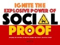 The Explosive Power of Social Proof