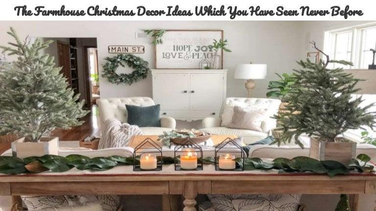 The Farmhouse Christmas Decor Ideas