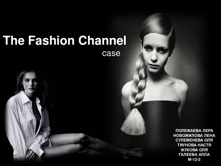 the fashion channel essay Fashion channel essay essay info: 454 words part 1: there are five primary types of consumer and market data i would consider if i were mrs wheeler on perceived value, the fashion channel also scored lower (37) than cnn and lifetime (41 and 44 respectively) the interesting part came when.