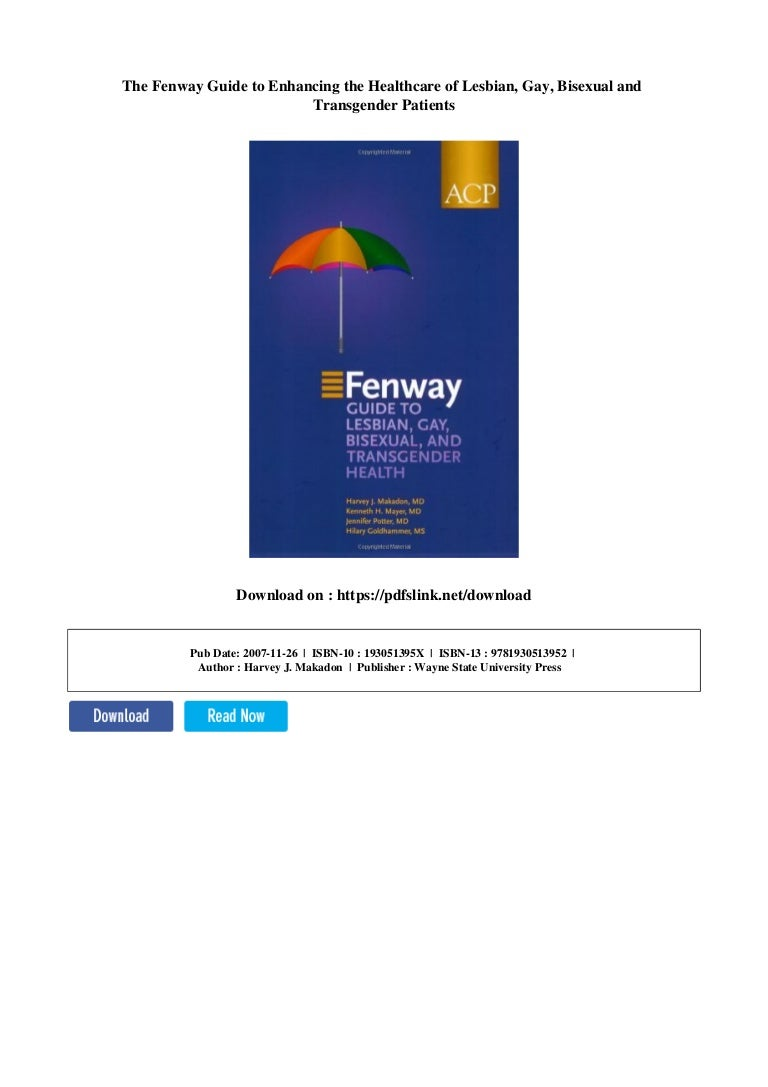 Fenway guide to lesbian gay bisexual and transgender health