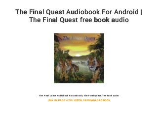 The Final Quest Audiobook For Android - The Final Quest free book audio