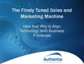 The Finely Tuned Sales and Marketing Machine