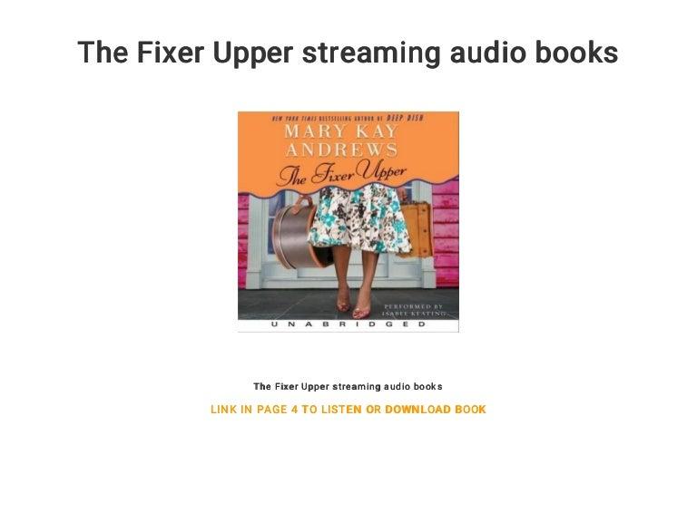The Fixer Upper streaming audio books