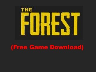 The Forest Free Game Download