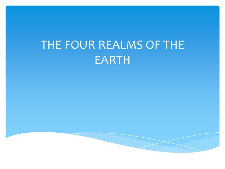 4 realms of the earth