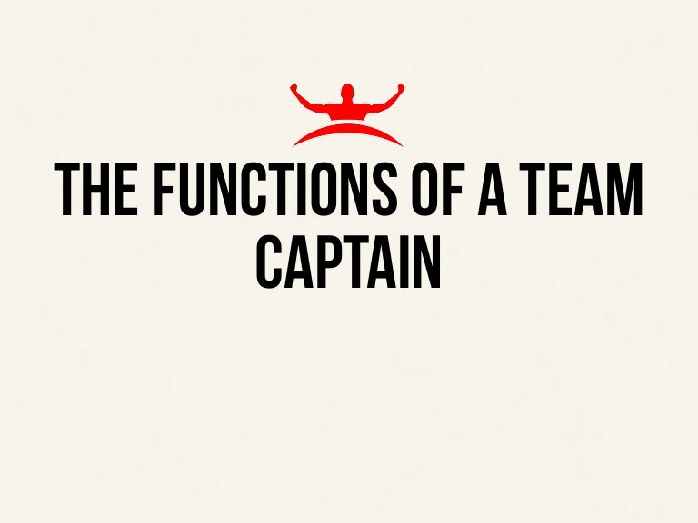 The functions of a team captain