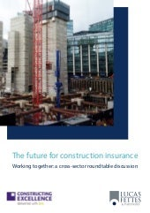 The future for construction insurance report