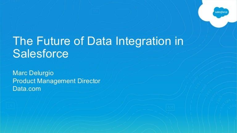 the future of data integration in salesforce. Black Bedroom Furniture Sets. Home Design Ideas