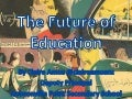 Realising the Future of Education