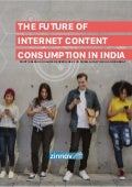 The Future of Internet Content Consumption in India | Zinnov