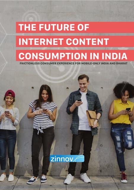 The Future of Internet Content Consumption in India   Zinnov