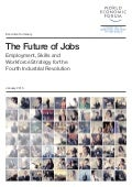 World Economic Forum Report: The Future of Jobs