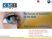 The Future of Semantics on the Web