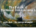 The Future Of Technical Communication