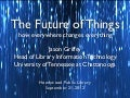 The Future of Things
