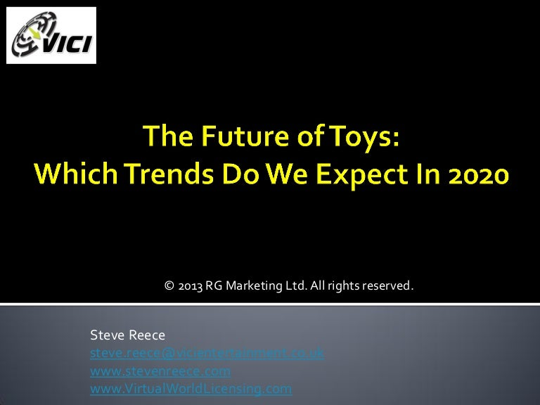 Toy Trends 2020.The Future Of Toys Trends In 2020