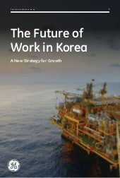 [GE Innovation Forum 2015] The Future of Work in Korea (English)