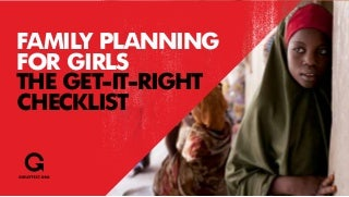 Family planning for Girls: The get it right checklist.