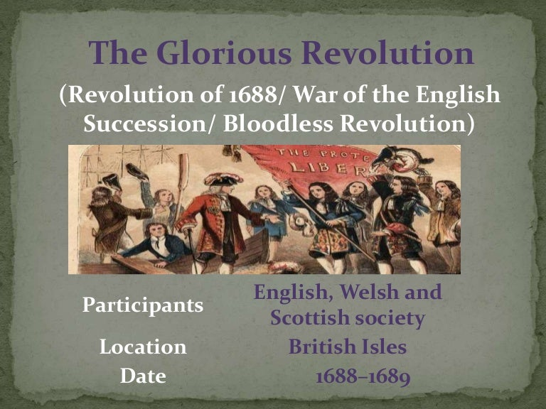 the glorious revolution in england The glorious revolution, also called the revolution of 1688, is the name of the overthrow of king james ii of england (james vii of scotland after only two minor clashes between the two opposing armies in england, and anti-catholic riots in several towns, james's regime collapsed, largely by a.