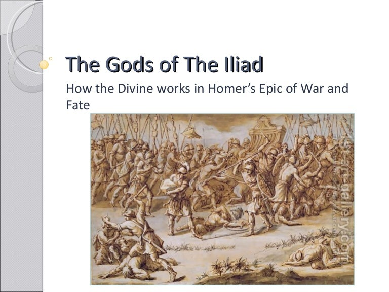"an analysis of the divine intervention in homers iliad The aeneid involves much divine intervention, which is apparent as soon as the poem begins juno has always despised the trojans ever since the ""golden apple"" incident, where paris, a trojan had to pick the fairest woman out of juno, venus and minerva."