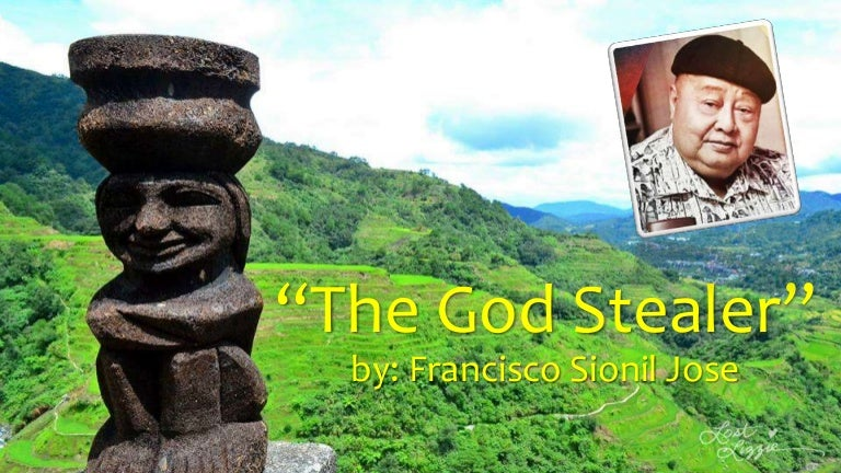 the god stealer The god stealer [f sionil jose] on amazoncom free shipping on qualifying offers the god stealer, f sionil jose's most widely anthologized fiction, is a moving.