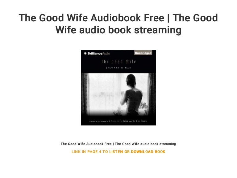 The Good Wife Audiobook Free The Good Wife Audio Book Streaming